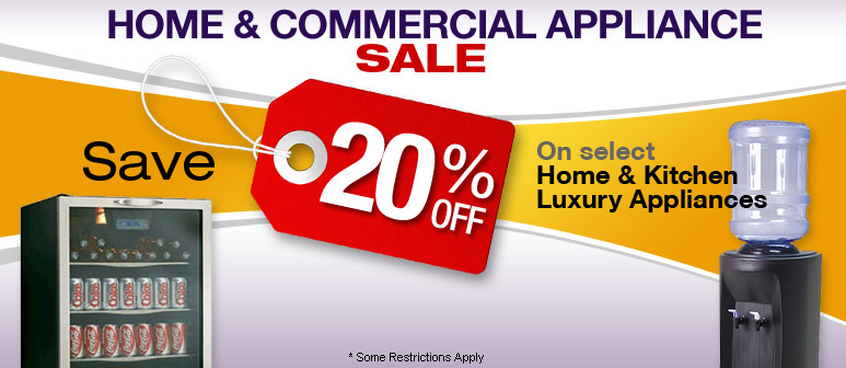 Home & Commercial Appliance Sale - Save up to 20%